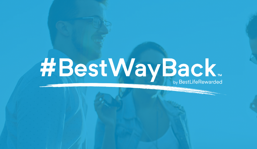 BestLifeRewarded Innovations Receives Readers' Choice Award and Launches #BestWayBack Campaign